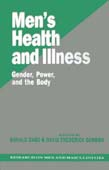 Men's Health and Illness: Gender, Power, and the Body