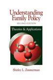 Understanding Family Policy: Theories and Applications 2ed