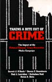 Taking a Bite Out of Crime: The Impact of the National Citizens' Crime Prevention Media Campaign