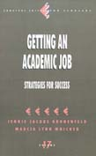 Getting an Academic Job: Strategies for Success
