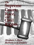 Supreme Court, Race, and Civil Rights: From Marshall to Rehnquist