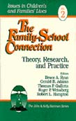 Family-School Connection: Theory, Research, and Practice