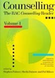 Counselling: the BAC Counselling Reader Vol 1