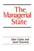 Managerial State: Power, Politics and Ideology in the Remaking of Social Welfare