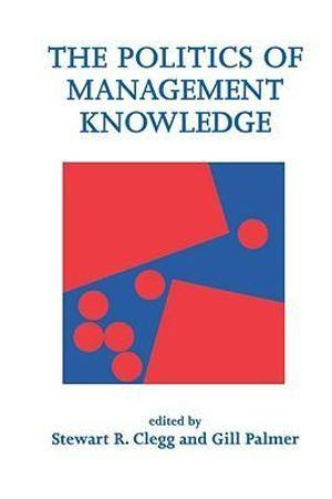 Politics of Management Knowledge