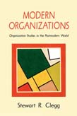 Modern Organizations: Organization Studies in the Postmodern World
