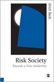 Risk Society: Towards a New Modernity