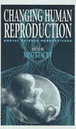 Changing Human Reproduction: Social Science Perspectives