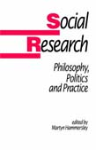 Social Research: Philosophy, Politics and Practice