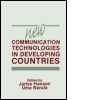 New Communication Technologies in Developing Countries
