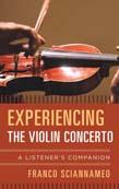 Experiencing the Violin Concerto: A Listener's Companion