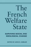 French Welfare State: Surviving Social and Ideological Change