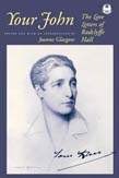 Your John: The Love Letters of Radclyffe Hall