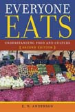 Everyone Eats: Understanding Food and Culture 2ed