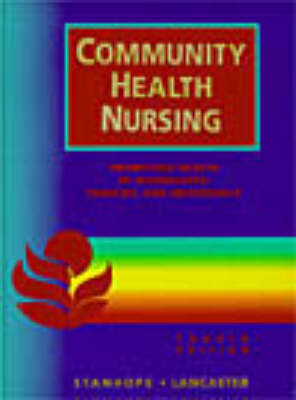Community Health Nursing: Promoting Health of Aggregates, Families and Individuals
