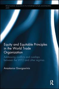 Equity and Equitable Principles in the World Trade Organization