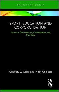 Sport, Education and Corporatisation