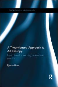 A Theory-based Approach to Art Therapy