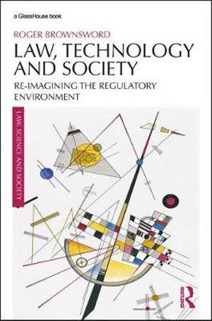 Law, Technology and Society