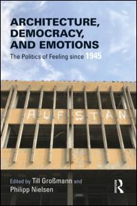 Architecture, Democracy and Emotions