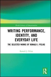 Writing Performance, Identity, and Everyday Life