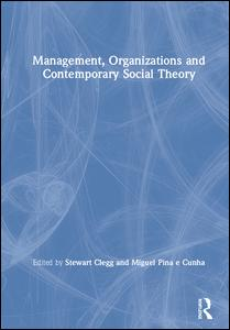 Management, Organizations and Contemporary Social Theory