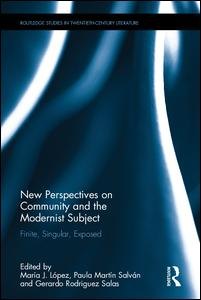 New Perspectives on Community and the Modernist Subject