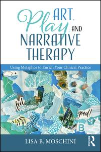 Art, Play, and Narrative Therapy