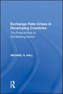 Exchange Rate Crises in Developing Countries