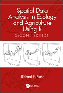 Spatial Data Analysis in Ecology and Agriculture Using R, Second Edition