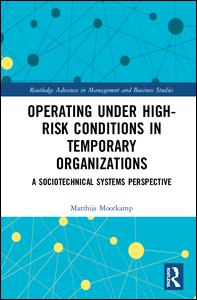Operating Under High-Risk Conditions in Temporary Organizations