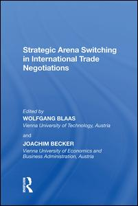Strategic Arena Switching in International Trade Negotiations