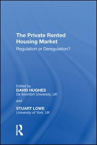 The Private Rented Housing Market
