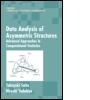 Data Analysis of Asymmetric Structures
