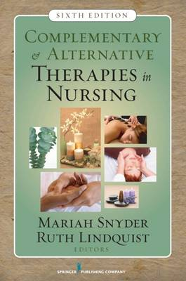 Complementary and Alternative Therapies in Nursing 6ed