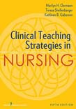 Clinical Teaching Strategies in Nursing 5ed