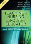 Teaching in Nursing and Role of the Educator: The Complete Guide to Best Practice in Teaching, Evaluation, and Curriculum Development 2ed