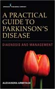 Practical Guide to Parkinson's Disease: Diagnosis and Management