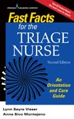 Fast Facts for the Triage Nurse: An Orientation and Care Guide 2ed