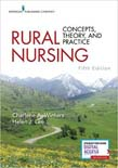 Rural Nursing: Concepts, Theory, and Practice 5ed