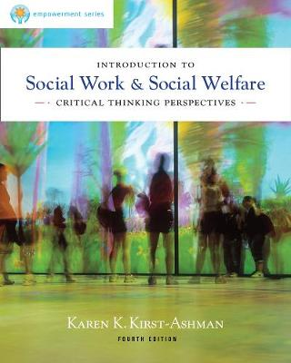 Brooks/Cole Empowerment Series: Introduction to Social Work & Social Welfare : Critical Thinking Perspectives