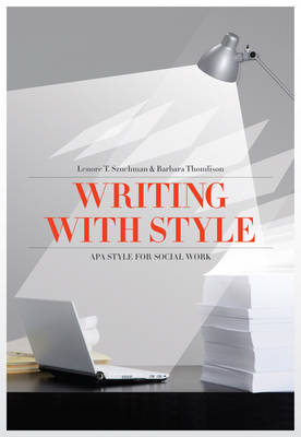 Writing with Style : APA Style for Social Work