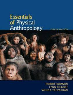 Cengage Advantage Book: Essentials of Physical Anthropology