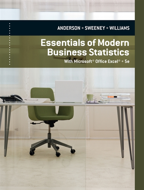 Essentials of Modern Business Statistics with Microsoft® Excel®