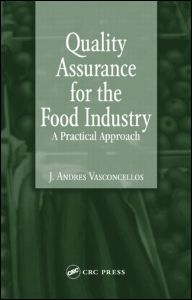 Quality Assurance for the Food Industry