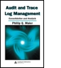 Audit and Trace Log Management
