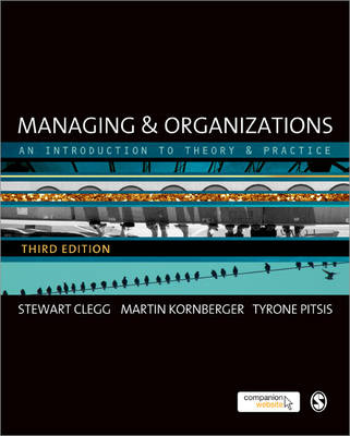 Managing and Organizations: An Introduction to Theory and Practice 3ed