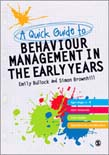 Quick Guide to Behaviour Management in the Early Years