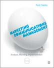 Marketing Communications Management: Analysis, Planning, Implementation 2ed