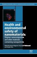 Health and Environmental Safety of Nanomaterials
